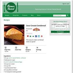 Sour Cream Cornbread Recipe from FarmerOwned.com
