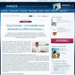 21/01/14 Guy Corneau : « La maladie nous demande un effort amoureux »