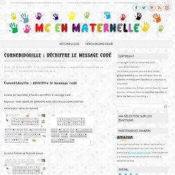 Cornebidouille : déchiffre le message codé