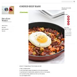» CORNED BEEF HASH Diva Eats World