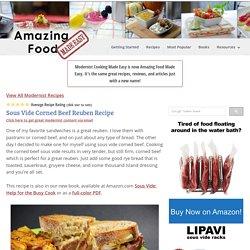 Sous Vide Corned Beef Reuben Recipe - Amazing Food Made Easy