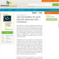 Les Corneilles ne sont pas les épouses des corbeaux - Centre de la francophonie des Amériques