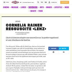 Cornelia Rainer ressuscite «Lenz»