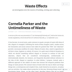 Cornelia Parker and the Untimeliness of Waste – Waste Effects