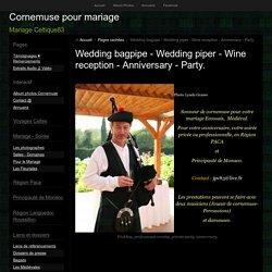 Sonneur de cornemuse, piper, pour l'animation de votre mariage écossais, votre soirée ou anniversaire.