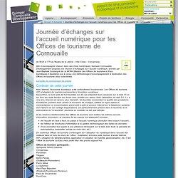 Journée d'échanges sur l'accueil numérique pour les Offices de tourisme de Cornouaille / Actualité / Accueil - Quimper Cornouaille Développement