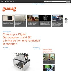Cornucopia: Digital Gastronomy - could 3D printing be the next revolution in cooking?