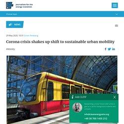 Corona crisis shakes up shift to sustainable urban mobility