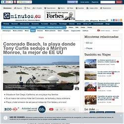 Coronado Beach, la playa donde Tony Curtis sedujo a Marilyn Monroe, la mejor de EE UU