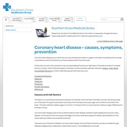 Coronary heart disease - causes, symptoms, prevention