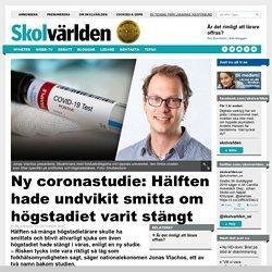 Ny coronastudie: Hälften hade undvikit smitta om högstadiet varit stängt