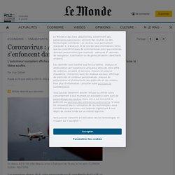 Coronavirus : Airbus et l'aéronautique s'enfoncent dans la crise