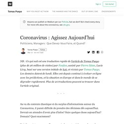 Coronavirus : Agissez Aujourd'hui - Tomas Pueyo - Medium