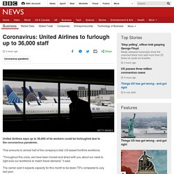 Coronavirus: United Airlines to furlough up to 36,000 staff