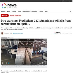 Coronavirus: April 15 day 2271 Americans will die from infection