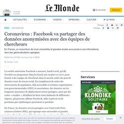 Coronavirus: Facebook va partager des données anonymisées avec des équipes de chercheurs