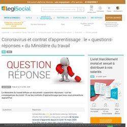 Coronavirus et contrat d'apprentissage : le « questions-réponses » du Ministère du travail LégiSocial