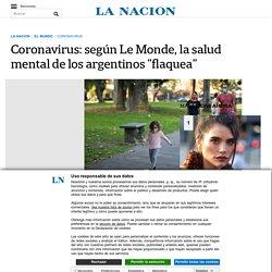 """Coronavirus: según Le Monde, la salud mental de los argentinos """"flaquea"""""""