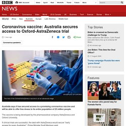 Coronavirus vaccine: Australia secures access to Oxford-AstraZeneca trial
