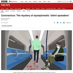 : The mystery of asymptomatic 'silent spreaders'