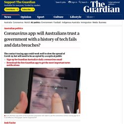 Coronavirus app: will Australians trust a government with a history of tech fails and data breaches?