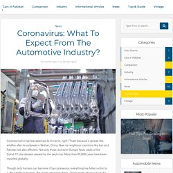 Coronavirus: What To Expect From The Automotive Industry?