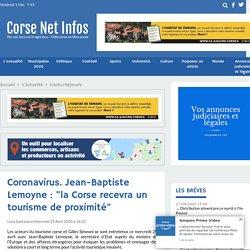 """Coronavirus. Jean-Baptiste Lemoyne : """"la Corse recevra un tourisme de proximité"""""""