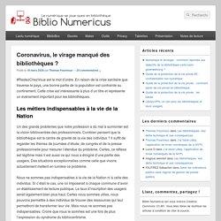 Coronavirus, le virage manqué des bibliothèques ? - Biblio Numericus