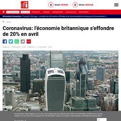 Coronavirus: l'économie britannique s'effondre de 20% en avril