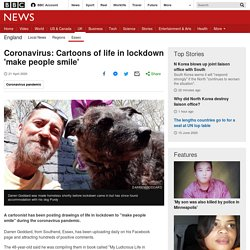 Coronavirus: Cartoons of life in lockdown 'make people smile'