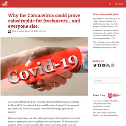 Why the Coronavirus could prove catastrophic for freelancers… and everyone else.