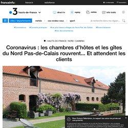 Coronavirus : les chambres d'hôtes et les gîtes du Nord Pas-de-Calais rouvrent... Et attendent les clients