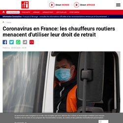 Coronavirus en France: les chauffeurs routiers menacent d'utiliser leur droit de retrait