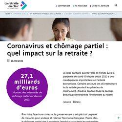 Coronavirus et chômage partiel : quel impact sur la retraite ?