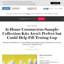 At-home Covid-19-sample-collection kits not perfect but could help fill testing gap