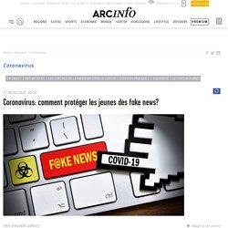 Coronavirus: comment protéger les jeunes des fake news?