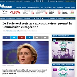 Le Pacte vert résistera au coronavirus, promet la Commission européenne