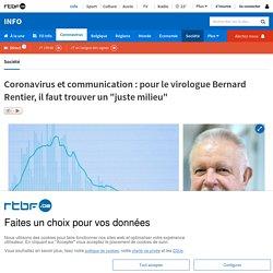 """Coronavirus et communication: pour le virologue Bernard Rentier, il faut trouver un """"juste milieu"""""""