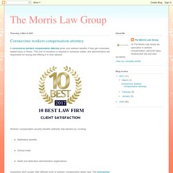 The Morris Law Group: Coronavirus workers compensation attorney
