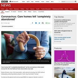 Coronavirus: Care homes felt 'completely abandoned'