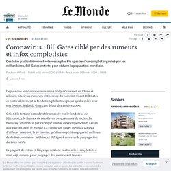 Coronavirus: Bill Gates ciblé par desrumeurs et infoxcomplotistes