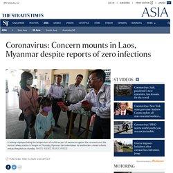 Coronavirus: Concern mounts in Laos, Myanmar despite reports of zero infections, SE Asia News