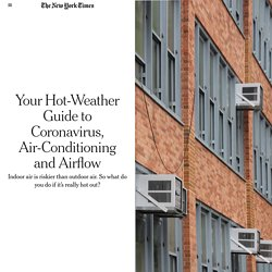 Your Hot-Weather Guide to Coronavirus, Air-Conditioning and Airflow