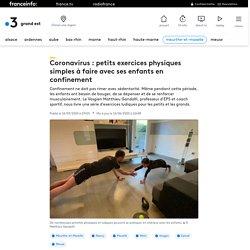 Coronavirus : petits exercices physiques simples à faire avec ses enfants en confinement
