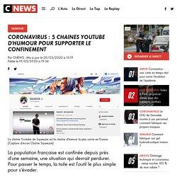 Coronavirus : 5 chaînes Youtube d'humour pour supporter le confinement