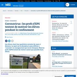 France Bleu : Les profs d'EPS tentent de motiver les élèves pendant le confinement
