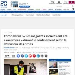 Coronavirus: «Les inégalités sociales ont été exacerbées» durant le confinement selon le défenseur des droits...