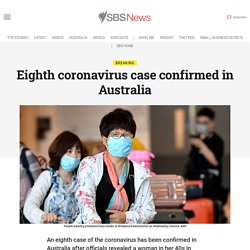 Eighth coronavirus case confirmed in Australia