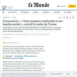 Coronavirus : « Nous sommes confrontés à une bombe sociale », avertit le maire de Venise