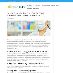 What Pharmacies Can Do for Their Patients Amid the Coronavirus